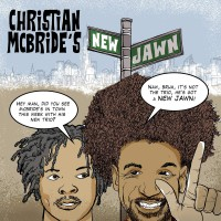 Christian McBride´s New Jawn