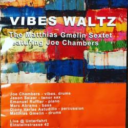 Vibes Waltz feat. Joe Chambers