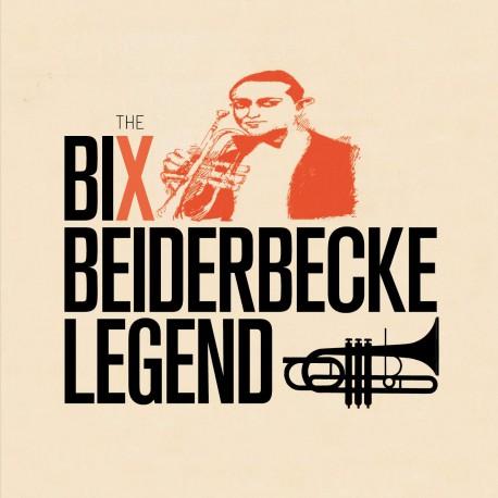 The Bix Beiderbecke Legend