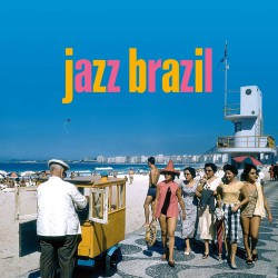 Jazz Brazil (Gatefold Edition)