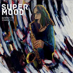 Supermood W/ Mile Outram & Jim Bashford