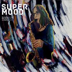 Supermood W/ Mile Outram & Jim Bashford