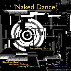 Naked Dance! Something Nearby