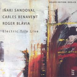 Electric Trio Live W/ C. Benavent (CD + DVD)