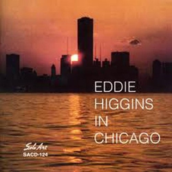 Eddie Higgins in Chicago