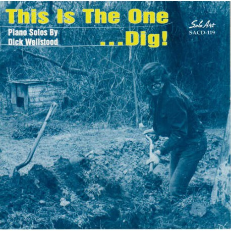 This Is the One ...Dig!