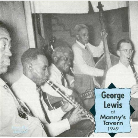 George Lewis at Manny`S Tavern 1949