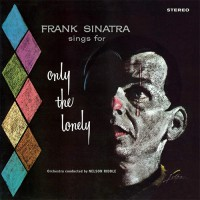 Only the Lonely (Colored Vinyl)