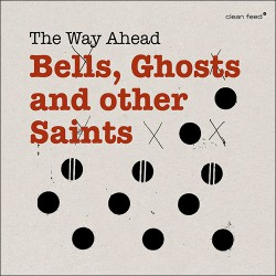 Bells, Ghosts and Other Saints