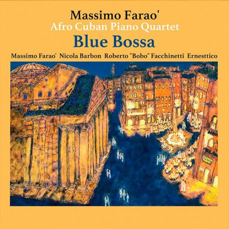 Blue Bossa W/ Afro Cuban Piano Quartet