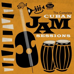 The Complete Cuban Jam Sessions (Box Set)