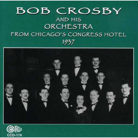 Bob Crosby and His Orchestra 1937