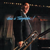 This Is Teagarden! + Chicago & All That Jazz