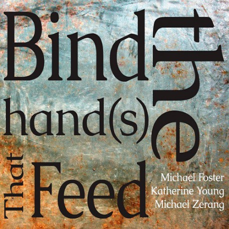 Bind The Hands That Feed With K. Young