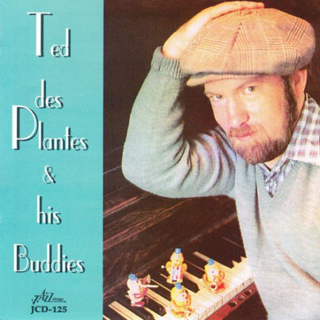 Ted Des Plantes and His Buddies