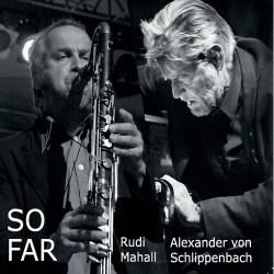 So Far W/ Alexander Von Schlippenbach