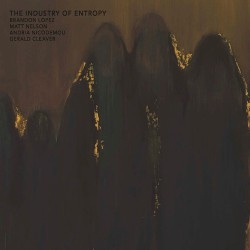 The Industry Of Entropy