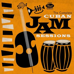 The Complete Cuban Jam Sessions (Box Set)