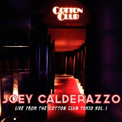 Live from The Cotton Club, Tokyo Vol. 1