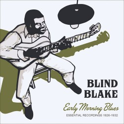 Early Morning Blues: Essential Recordings 1926-32