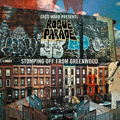 Rogue Parade: Stomping Off from Greenwood