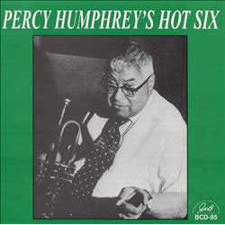 Percy Humphrey`S Hot Six