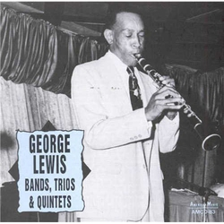 George Lewis: Trios and Bands