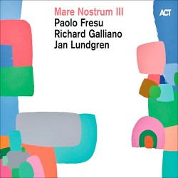 Mare Nostrum III W/ Richard Galliano