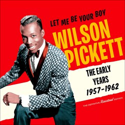 Let Me Be Your Boy: The Early Years, 1957-1962