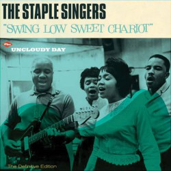 Swing Low Sweet Chariot + Uncloudy Day