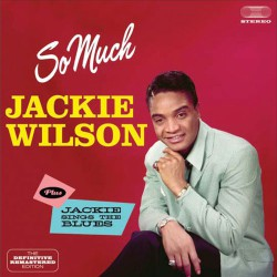 So Much + Jackie Sings the Blues
