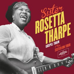 Gospel Train + Sister on Tour + 6 Bonus Tracks