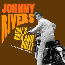 That`s Rock and Roll! the 1957-1962 Recordings