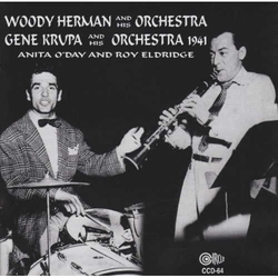 Woody Herman - Gene Krupa and Orchestras 1941