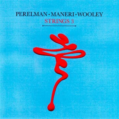 Strings 3: Perelman - Maneri - Wooley