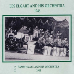 Sammy Kaye 1944 + Les Elgart 1946 and Orchestras