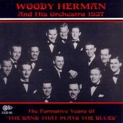 Woody Herman and His Orchestra 1937