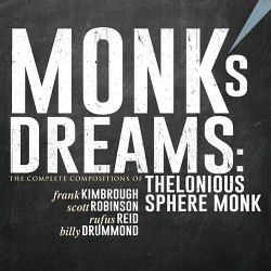 Monk´s Dream: The Complete Compositions of T. Monk