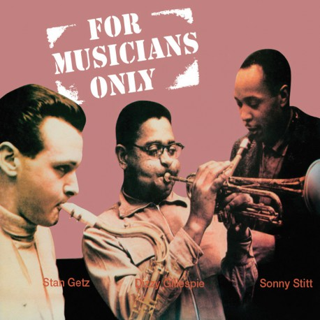 For Musicians Only W/ Dizzy Gillespie