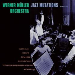 Jazz Mutations - Berlin 1961