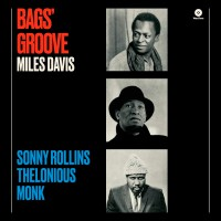 Bag´s Groove W/ Thelonious Monk & Sonny Rollins