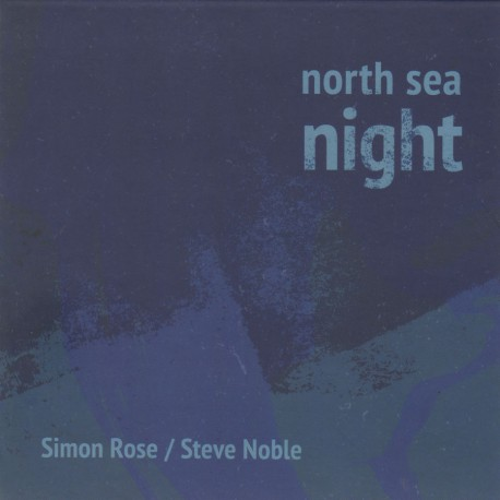 North Sea Night W/ Simon Rose