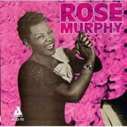 Rose Murphy - Evalyn Tyner: at the Piano