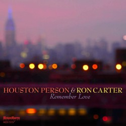 Remember Love W/ Ron Carter