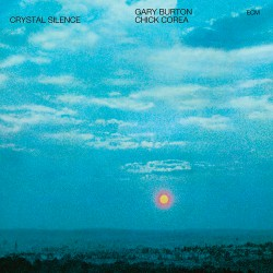 Crystal Silence W/Chick Corea