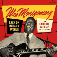 Back on Indiana Avenue:  Carroll DeCamp Recordings