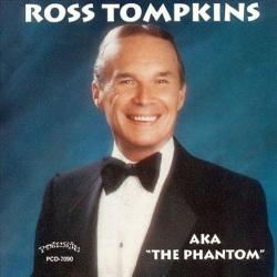 Ross Tompkins AkaThe Phantom