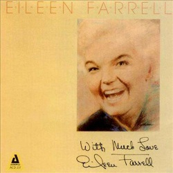 Eileen Farrell with Much Love