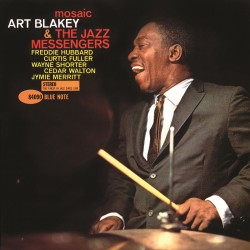 Art Blakey and the Jazz Messengers: Mosaic