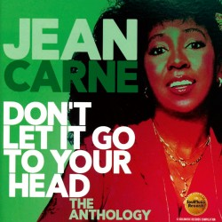 Don´t Let It Go to Your Head: The Anthology